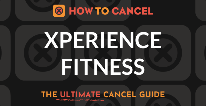 How To Cancel Xperience Fitness How To Cancel